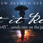 Let it Reign: New Sermon Series